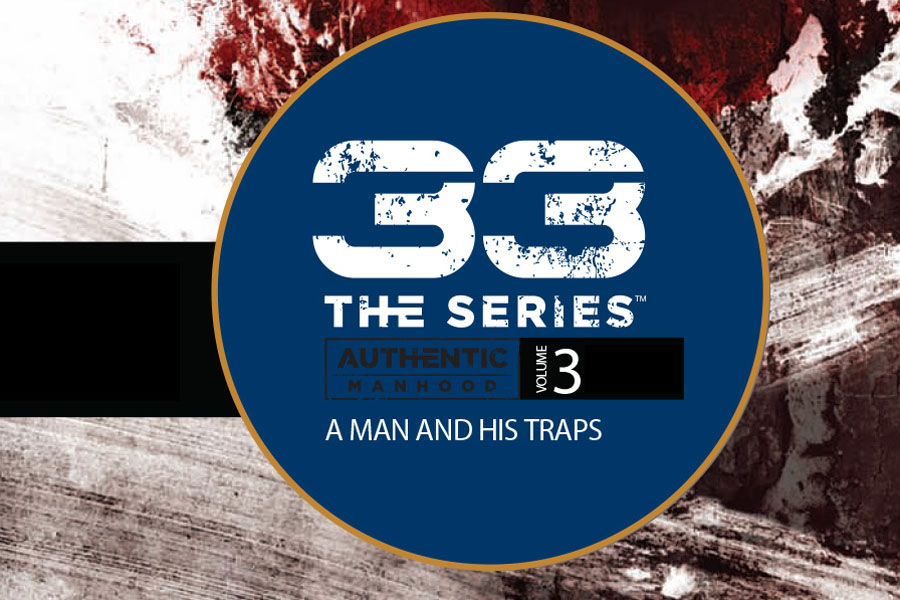 33 The Series – Volume 3: A Man and His Traps